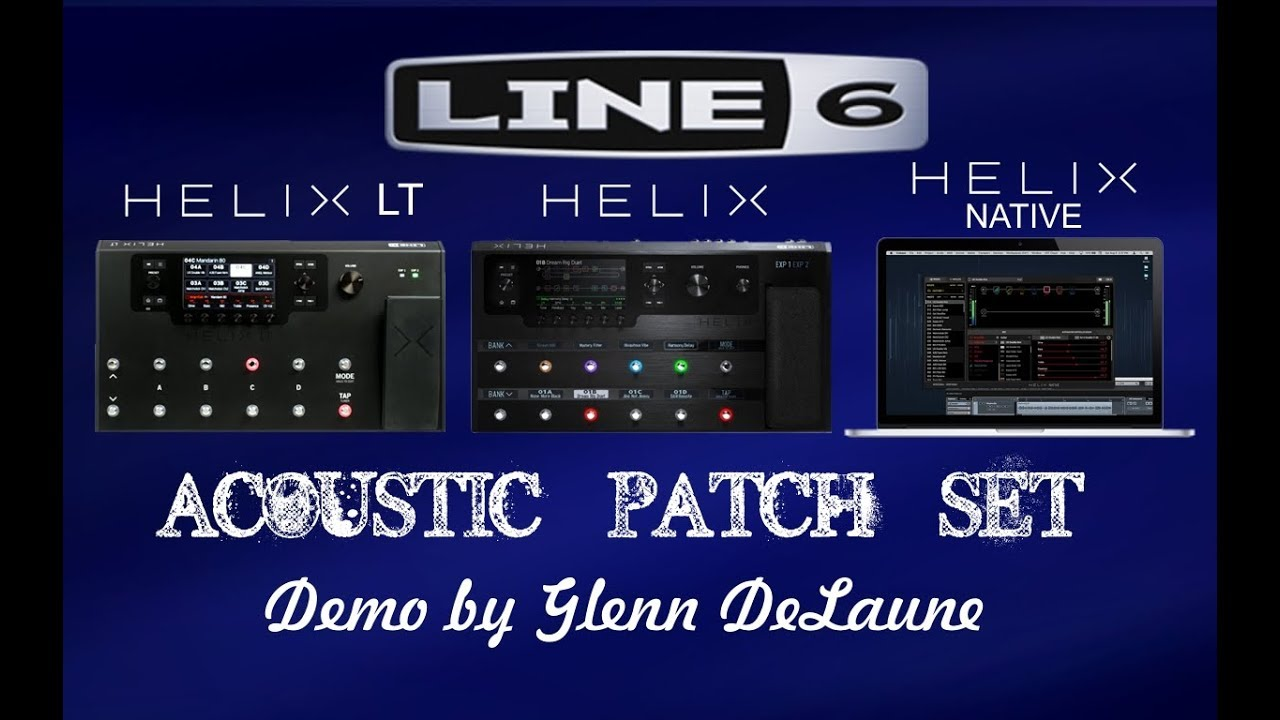 line 6 helix acoustic patch set demo 10 collings acoustic simulation by glenn delaune youtube. Black Bedroom Furniture Sets. Home Design Ideas