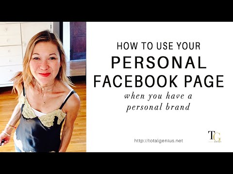 How to Use Your Personal Facebook Page when you Have a Personal Brand