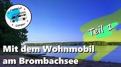 Mit dem Wohnmobil am Brombachsee - Reisemobilhafen Absberg (Teil 1)