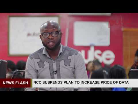 News Flash: NCC Suspends plan to increase price of Data | Pulse TV