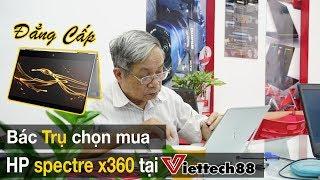 HP Spectre X360 - Đẳng Cấp Doanh Nhân