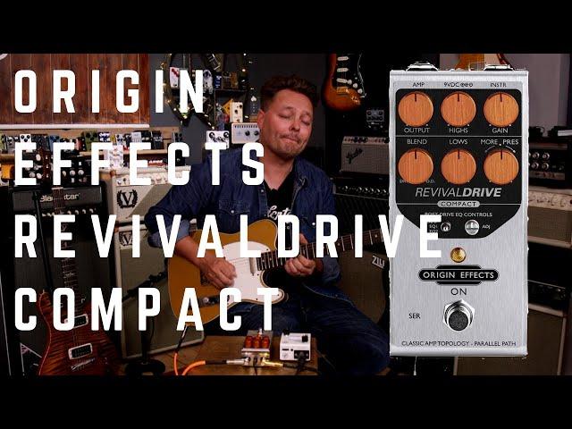 Origin FX RevivialDRIVE Compact Pedal | Compact Overdrive, Big Amp Tone!