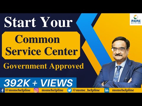 Start Your Common Service Center - Government Approved