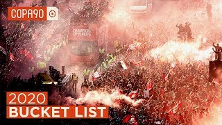 The Ultimate Football Bucket List for 2020