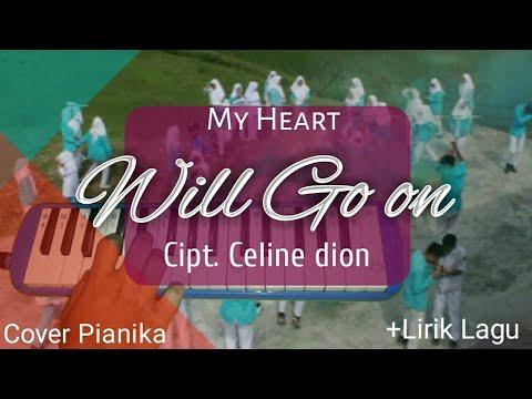 Not Pianika My Heart Will Go On - ( Titanic ) +lirik Lagu || Cipt. Celine Dion