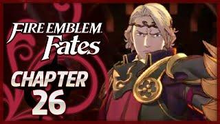 Fire Emblem Fates: Birthright - Chapter 26 - Xander