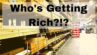 Who is Getting Rich Off of High Lumber Prices?!?