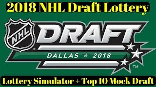 2018 NHL Mock Draft - NHL Draft Lottery 2018 simulator