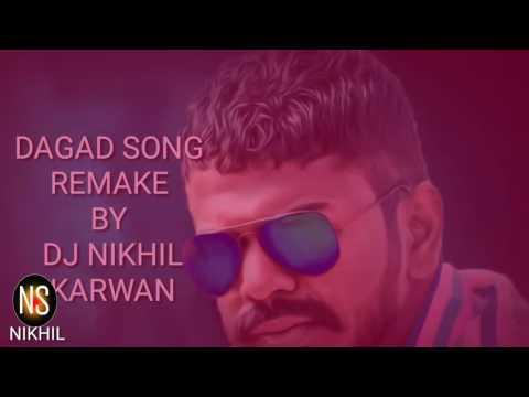 Dhada Puttinche Vaade Dagadu DJ Nikhil Karwan