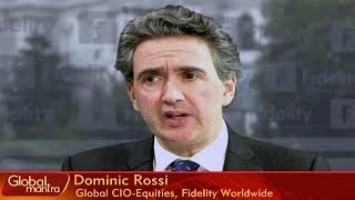 Global Mantra Market Outlook 2015 With Dominic Rossi Of Fidelity Worldwide Investment