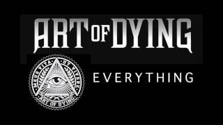 Скачать Art Of Dying Everything Audio Stream