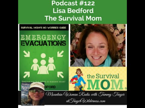 Mountain Woman Radio Episode 122 Lisa Bedford The Survival Mom