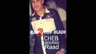 Cheb Mourad Raad Album 2014 ~Nebghik~
