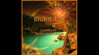 Video Shantifax - Complete Tranceformation download MP3, 3GP, MP4, WEBM, AVI, FLV April 2018