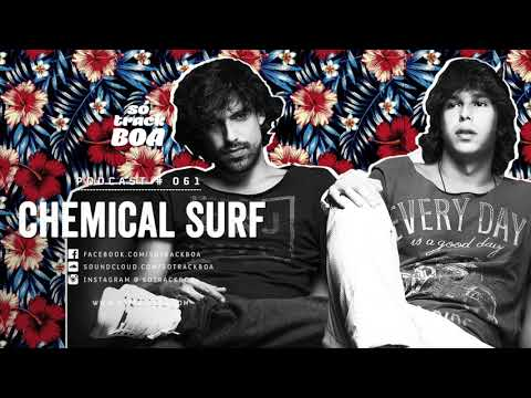 061 - Chemical Surf @ SOTRACKBOA Podcast