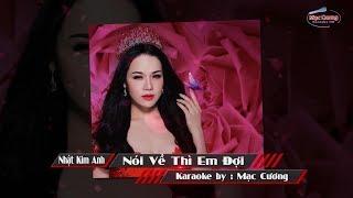 | Karaoke Beat Chuẩn | Nói Về Thì Em Đợi - Nhật Kim Anh || Beat Phối Hay
