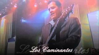 Los Caminantes - Ven y Abrazame..Gibson Amphitheatre En Vivo