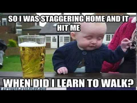 Drunk Baby Meme Funniest Drunk Baby Meme Compilation 2015 Youtube