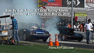 N/T Drag Racing Atlanta Motor Speedway Street Fest 2016