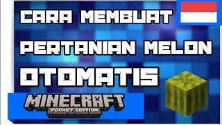 Minecraft PE : Cara Membuat Pertanian Melon Otomatis