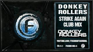 Donkey Rollers - Strike Again (Club Mix)