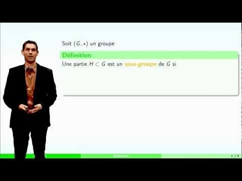 Groupes - partie 2 : sous-groupes