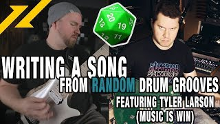 Writing A Song From RANDOM Drum Grooves 3 - Feat. TYLER LARSON From Music Is Win #DragNDropChallenge
