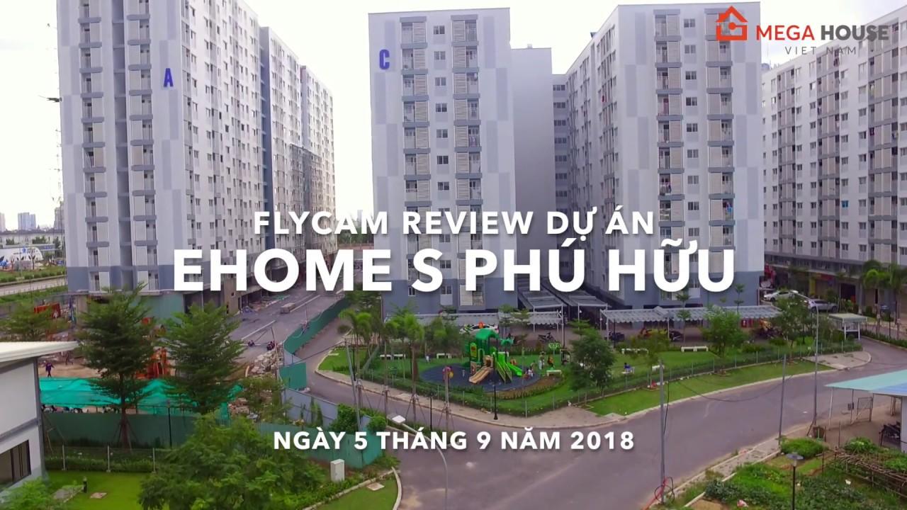 [FLYCAM] Hình ảnh thực tế tháng 09-2018 tại căn hộ Ehome S Phú Hữu Quận 9 của Nam Long