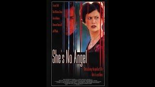 Nem ördög, nem angyal (She's No Angel) [Hun] - 2002