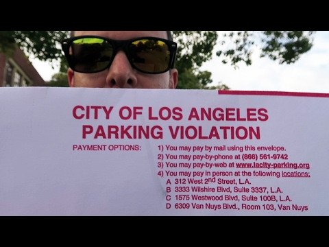 Challenging A Parking Ticket In Los Angeles!