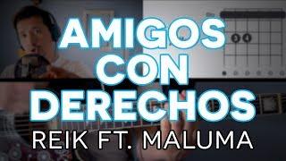 Amigos Con Derechos  - Reik, Maluma Guitarra [Mauro Martinez]
