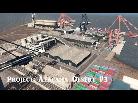 Project: Atacama Desert #3 [The Port]