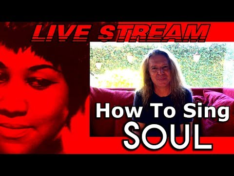 How To Sing SOUL - A Tribute To Aretha Franklin - LIVE STREAM - Ken Tamplin Vocal Academy