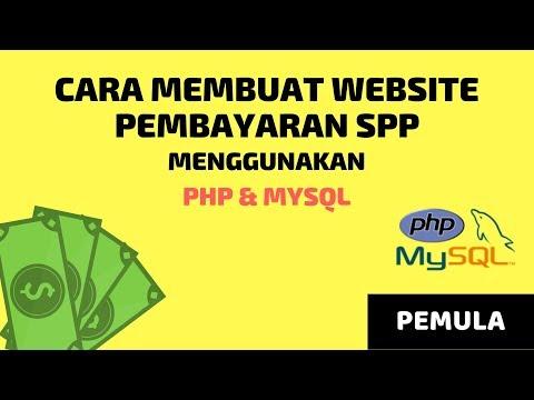 cara-membuat-website-pembayaran-spp-sekolah-dengan-php-mysql---pemula