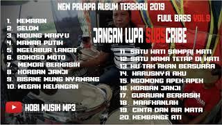 MUSIK DANGDUT FULL BASS NEW PALAPA 2019 | HOBI MUSIK MP3