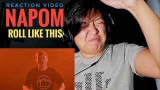 REACTION | NaPoM | Roll Like This