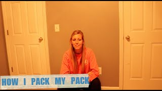 Pack Tutorial (How I Pack My Pack)