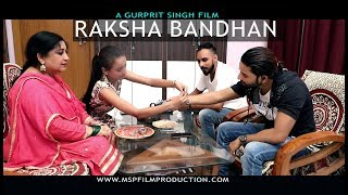 Gambar cover RAKSHA BANDHAN 2018  (A short film) // MSP FILM PRODUCTION