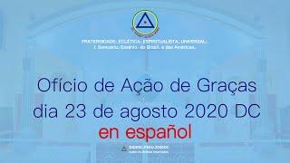 Ofício de Ação de Graças do dia 23 de agosto de 2020 -  D.C. en español.