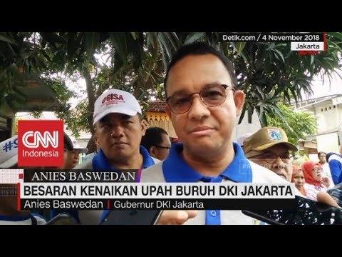 Besaran Kenaikan Upah Buruh DKI Jakarta, Ini Kata Anies
