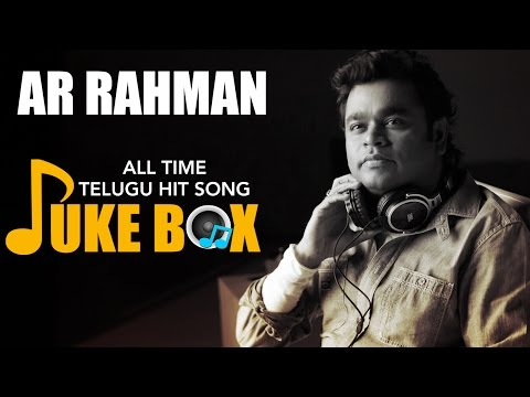 A R Rahman All Time Telugu Hit Songs Collection Video Jukebox