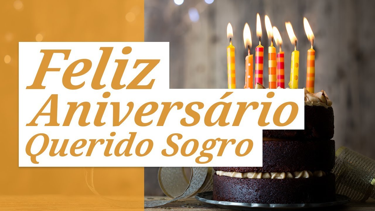 Feliz Aniversário Youtube: Querido Sogro, Feliz Aniversário