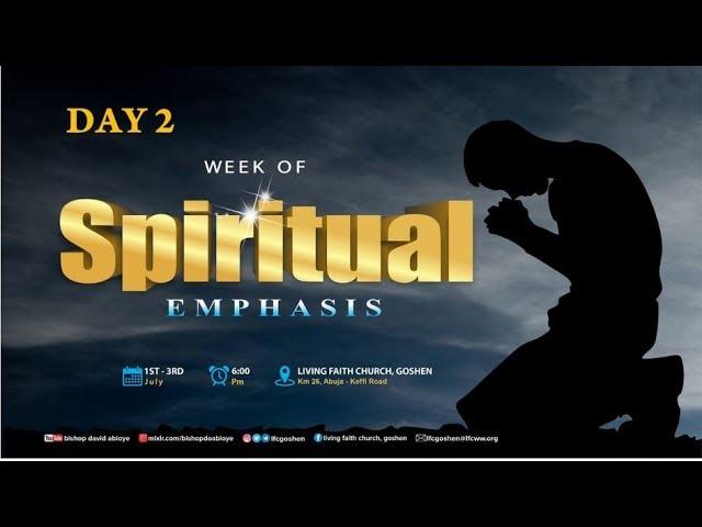 WEEK OF SPIRITUAL EMPHASIS - DAY 2 (2/7/20)