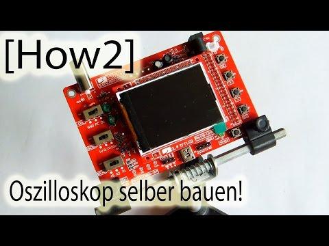 [How2] Oszilloskop selber bauen!