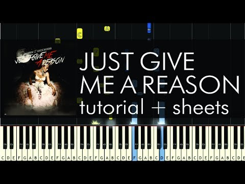 P!nk feat. Nate Ruess - Just Give Me a Reason - Piano Tutorial + Sheets