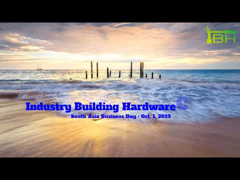 2019 South Asia Business Day - Industry Building Hardware Co., Ltd. (IBH)