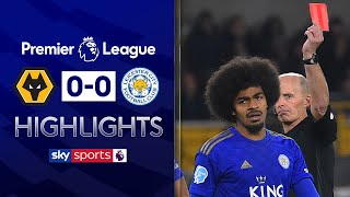 VAR denies Wolves as Choudhury sees red | Wolves 0-0 Leicester | EPL Highlights