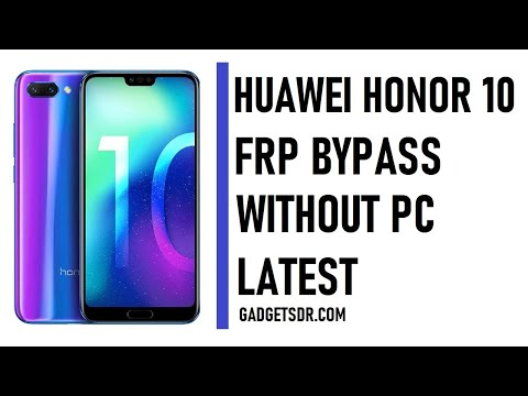 Huawei Honor 10 FRP/Google Lock Bypass Android/EMUI 9.1.0 WITHOUT PC | U...