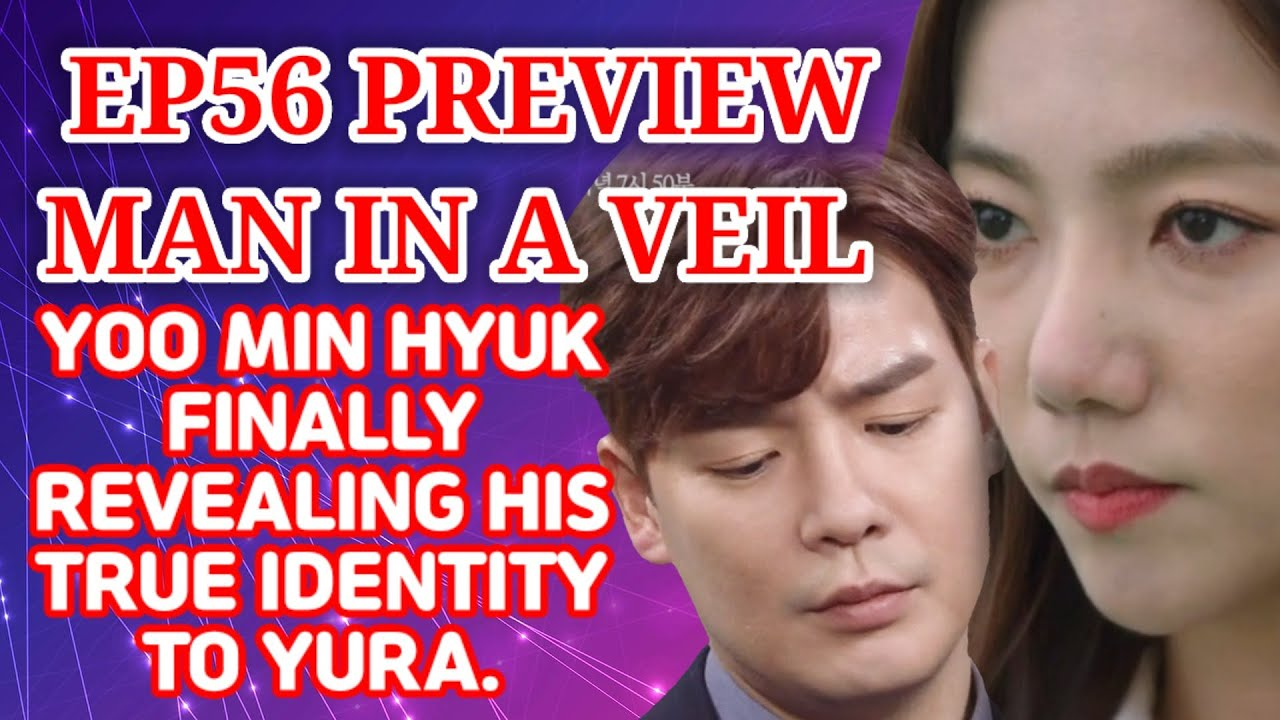 Ep56 Man In A Veil Korean Drama Synopsis, 비밀의 남자  56회예고