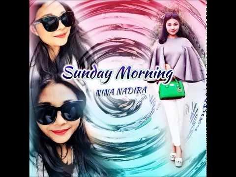 Sunday Morning - Nina Nadira
